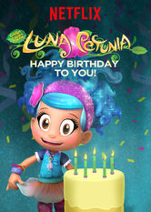 Luna Petunia: Happy Birthday to You! Netflix AR (Argentina)